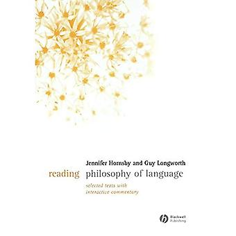 Reading Philosophy of Language: Selected Texts with Interactive Commentary