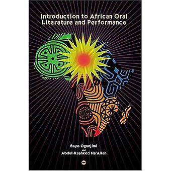 Introduction to African Oral Literature and Performance