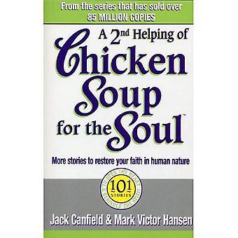 En andra portion Chicken Soup för själen: 101 berättelser mer berättelser för att öppna hjärtat och återuppväcka sprit av mödrar