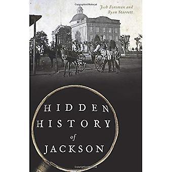 Hidden History of Jackson (Hidden History)