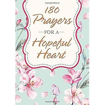 180 prières pour un coeur plein d'espoir: dévotionnels prières inspirées par Jérémie 29: 11