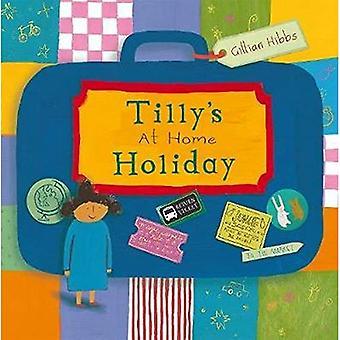 Tillys på hem Holiday (barnlek bibliotek)