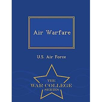 Air Warfare War College-Serie von US Air Force