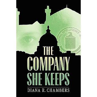 The Company She Keeps by Chambers & Diana Reynolds