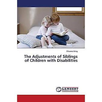 Die Anpassungen der Geschwister von Kindern mit Behinderungen durch Flügel Rhianna