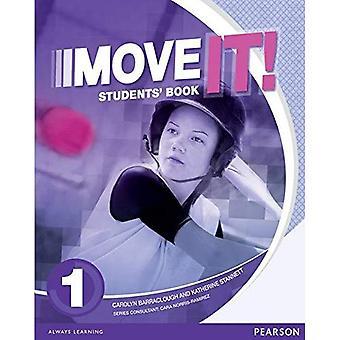 Verplaats het! 1 studenten boek: 1 (volgende stap)