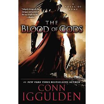 The Blood of Gods by Conn Iggulden - 9780385343084 Book