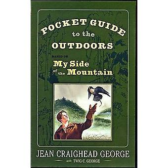 Pocket Guide to the Outdoors - Based on My Side of the Mountain by Jea