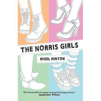 The Norris Girls by Nigel Hinton - 9780995559516 Book