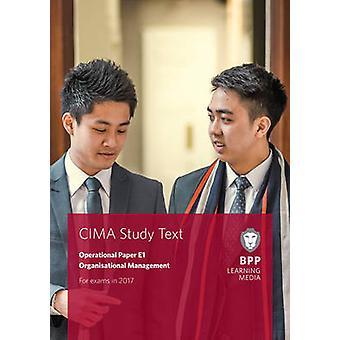 CIMA E1 Managing Finance in a Digital World - Study Text by BPP Learni
