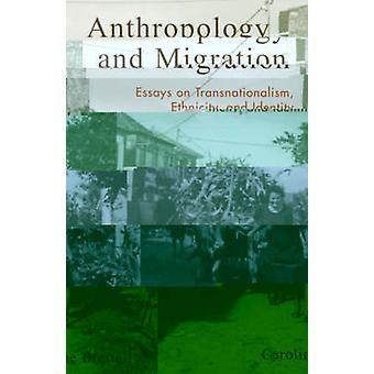 Antropologia ja muuttoliike - Esseitä kansainvälisyydestä - Etnisyys -