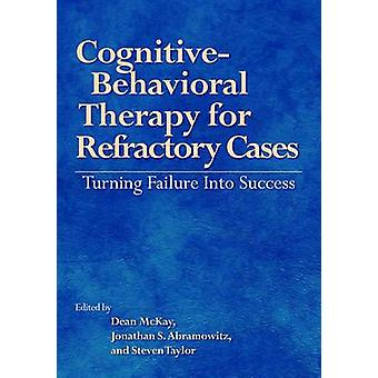 Cognitive-Behavioral Therapy for Refractory Cases - Turning Failure in