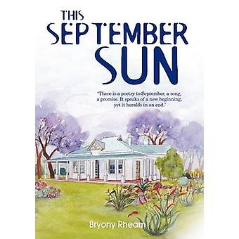This September Sun by Rheam & Bryony