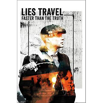 Peaky Blinders Poster Lies Travel Faster Than The Truth Gangs of Birmingham