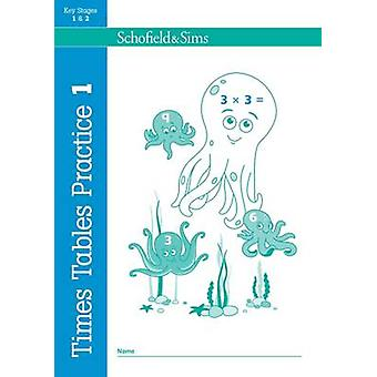 Times Tables Practice 1 by Ann Montague Smith