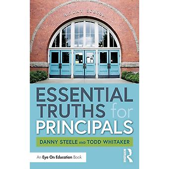 Essential Truths for Principals by Danny Steele