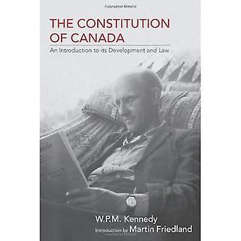 Konstytucja Kanady: wprowadzenie do jego rozwoju i prawa