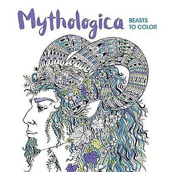 Mythologica - Beasts to Color by Richard Merritt - Sabine Reinhart - 9