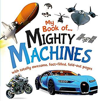 My Book of Mighty Machines� [Board book]
