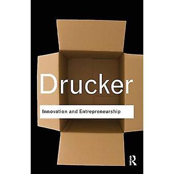 L'innovation et l'entrepreneuriat par Peter Drucker - livre 9781138019195