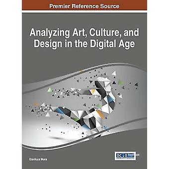 Taide kulttuurin ja muotoilun analysoiminen digitaalisella kaudella mura & Gianluca