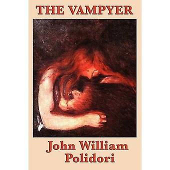 The Vampyer by Polidori & William John