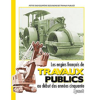 French Public Works Vehicles of the Fifties - 9782352500933 Book