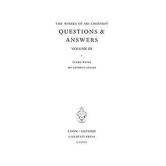 Answers II FlameWaves by Chinmoy & Sri