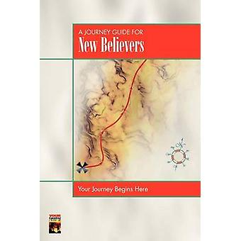 A Journey Guide for New Believers by Neighbour & Ralph Webster