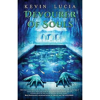 Devourer of Souls by Lucia & Kevin