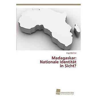 Madagaskar Nationale Identitt in Sicht by Wallner Ingo