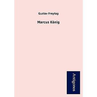 Marcus K Nig by Freytag & Gustav