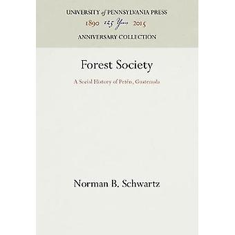 Forest Society by Schwartz & Norman B.