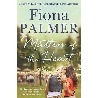 Matters of the Heart by Fiona Palmer - 9780733641596 Book