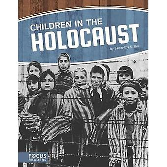 Children in the Holocaust by Samantha S. Bell - 9781635178760 Book