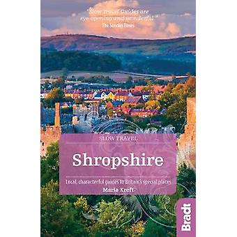 Shropshire (Slow Travel) - Local - characterful guides to Britain's sp