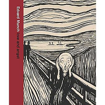Edvard Munch - love and angst by Giulia Bartrum - 9780500480465 Book