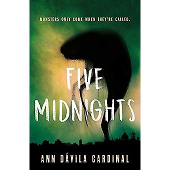 Five Midnights by Ann Davila Cardinal - 9781250296078 Book