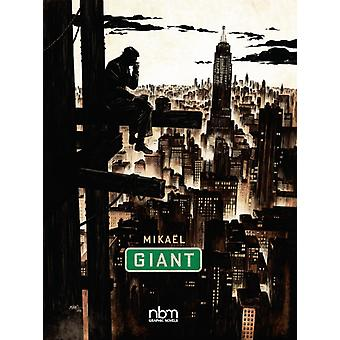 Giant by Mikael