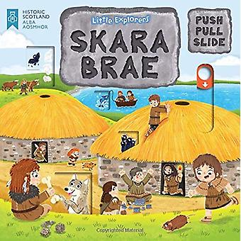 Little Explorers - Skara Brae (Push - Pull and Slide) by Louise Forsha