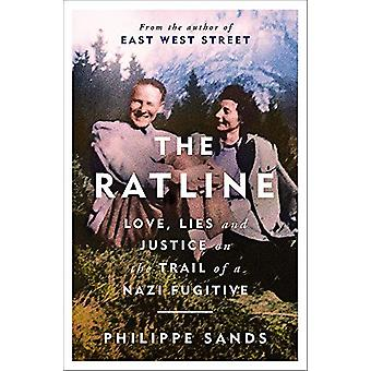 The Ratline - Love - Lies and Justice on the Trail of a Nazi Fugitive