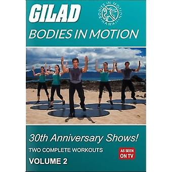 Gilad Bodies in Motion: 30th Anniversary Shows 2 [DVD] USA import