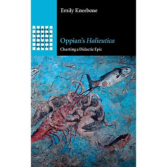 Oppians Halieutica by Kneebone & Emily University of Nottingham