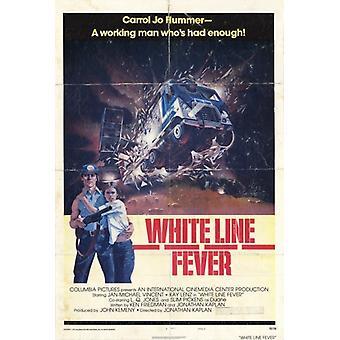 Valkoinen viiva kuume elokuvan juliste tulosta (27 x 40)