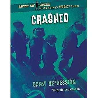 Crashed: Great Depression (Behind the Curtain)