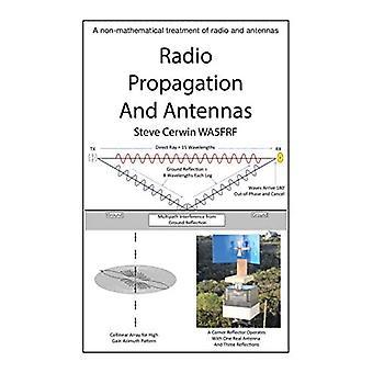 Radio propagatie en antennes: een niet-wiskundige behandeling van radio en antennes