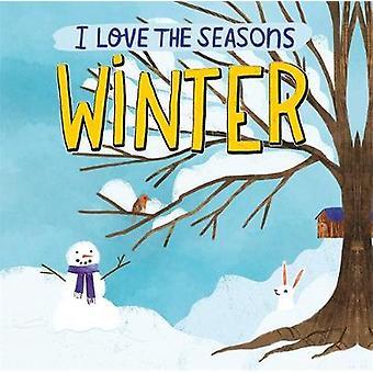 Winter I Love the Seasons
