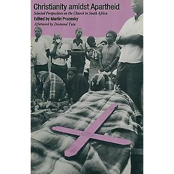 Kristinusko keskellä apartheidia - Valikoituja näkökulmia kirkkoon