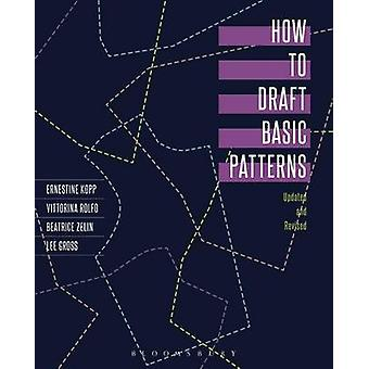 How to Draft Basic Patterns by Ernestine Kopp - 9780870057472 Book