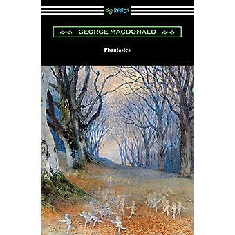 Phantastes by George MacDonald - 9781420962314 Book